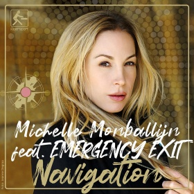 MICHELLE MONBALLIJN FEAT. EMERGENCY EXIT - NAVIGATION